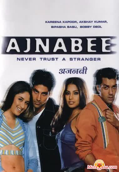 Poster of Ajnabee (2001) - (Hindi Film)