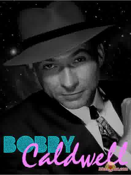 Poster of Bobby Caldwell