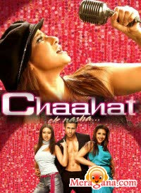 Poster of Chaahat Ek Nasha (2005) - (Hindi Film)