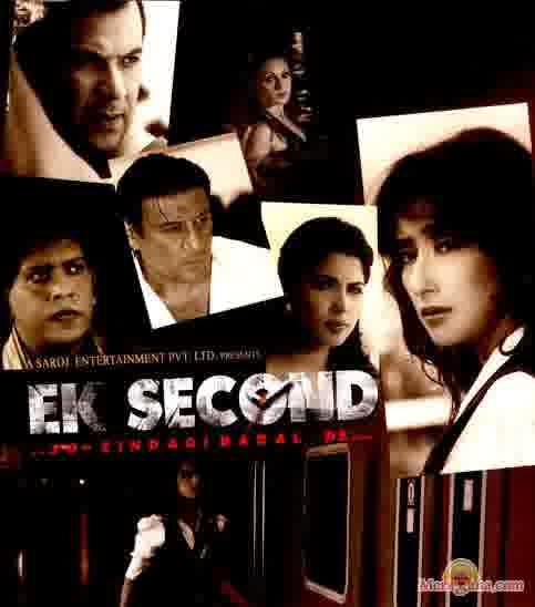 Poster of Ek Second Jo Zindagi Badal De (2009)