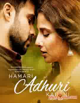 Poster of Hamari Adhuri Kahani (2015) - (Hindi Film)