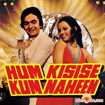 Poster of Hum Kisise Kum Naheen (1977) - (Hindi Film)