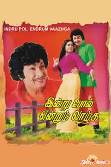 Poster of Indru Pol Endrum Vaazhga (1977) - (Tamil)