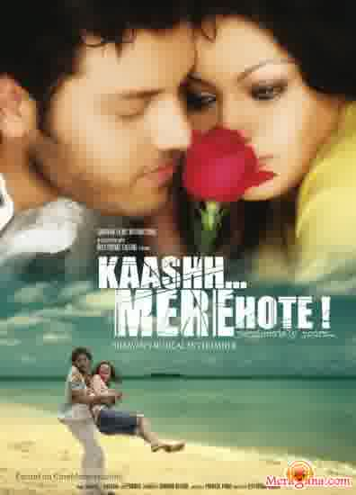 Poster of Kaashh Mere Hote (2008)