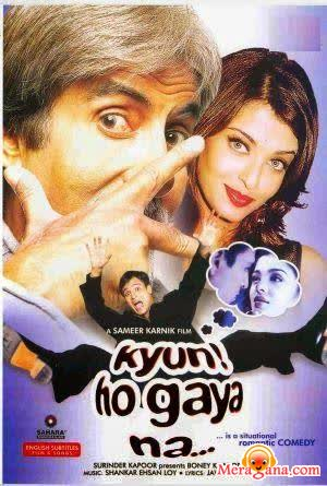 Poster of Kyun ! Ho Gaya Na (2004) - (Hindi Film)