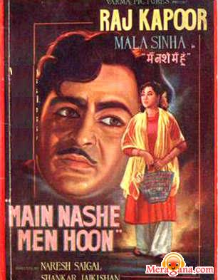 Poster of Main Nashe Mein Hoon (1959)