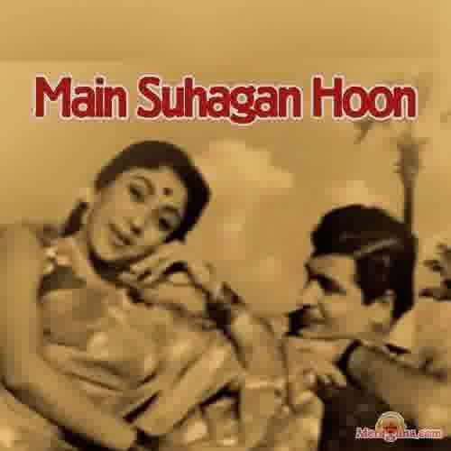 Poster of Main Suhagan Hoon (1964)