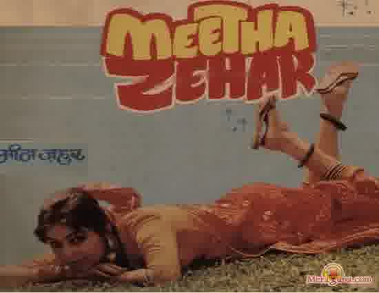 Poster of Meetha Zehar (1985) - (Hindi Film)