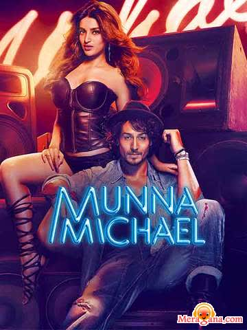 Poster of Munna Michael (2017)