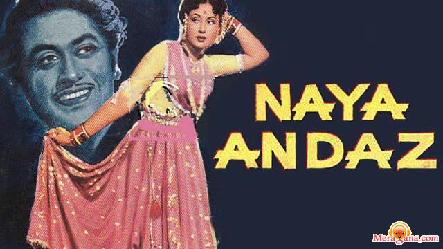 Poster of Naya Andaz (1956) - (Hindi Film)