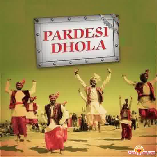 Poster of Pardesi Dhola (1962)