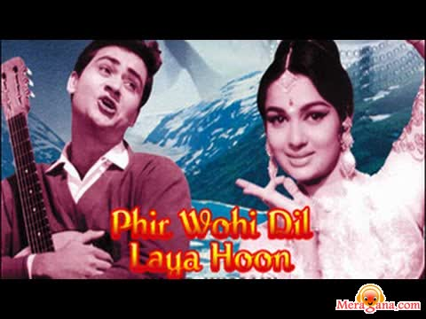 Poster of Phir Wohi Dil Laya Hoon (1963) - (Hindi Film)