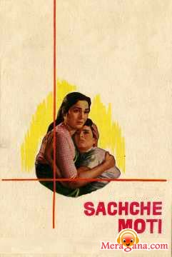 Poster of Sachche Moti (1962)