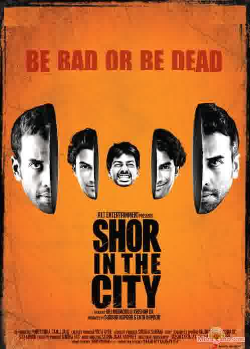 Poster of Shor In The City (2011) - (Hindi Film)
