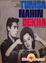 Poster of Tumsa+Nahin+Dekha+(1957)+-+(Hindi+Film)