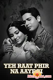 Poster of Yeh Raat Phir Na Aayegi (1966) - (Hindi Film)