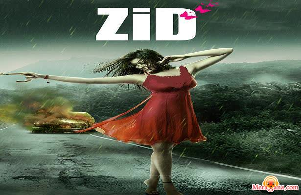 Poster of Zid (2014)